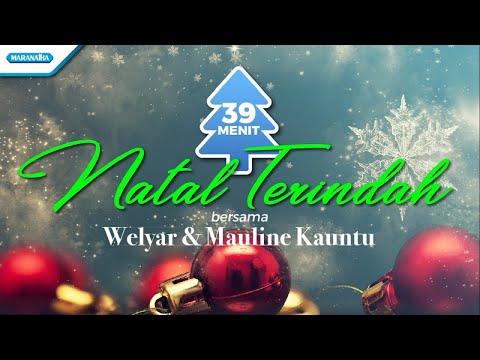 Natal Terindah - Welyar Kauntu & Mauline Kauntu (with lyric)