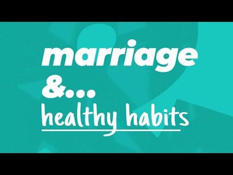 Marriage & Healthy Habits  Lakewood Church