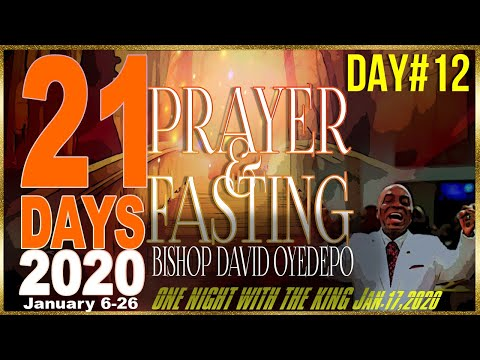 Bishop Oyedepo  21 Days 2020[Day 12]