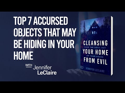 Top 7 Accursed Objects That May be Hiding in Your Home