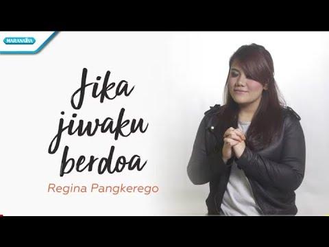 Jika Jiwaku Berdoa - Regina Pangkerego (with lyric)