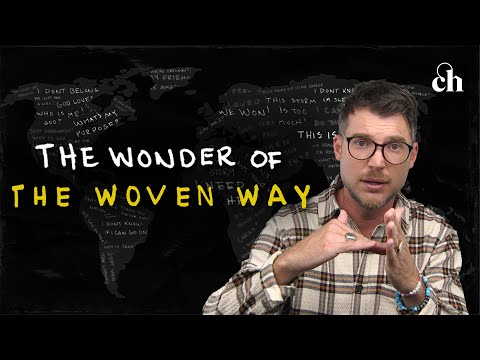 The Wonder of the Woven Way