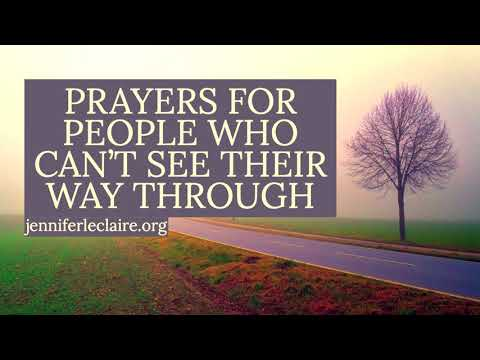 Prayers for People Who Can't See Their Way Through  Jennifer LeClaire