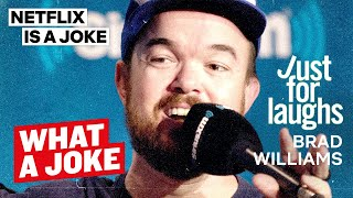 Brad Williams at Just For Laughs   What A Joke   Netflix Is A Joke