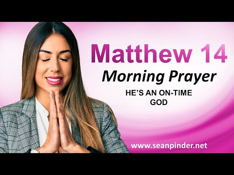 Hes an ON TIME God - Morning Prayer