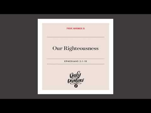 Our Righteousness  Daily Devotional