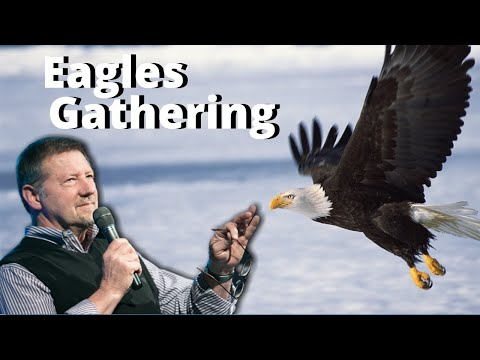 Eagles Gathering with Dutch Sheets