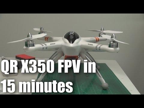Walkera QR X350, FPV-ready in 15 minutes - UCahqHsTaADV8MMmj2D5i1Vw