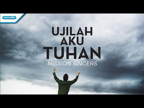 Ujilah Aku Tuhan - Mission Singers (with lyric)