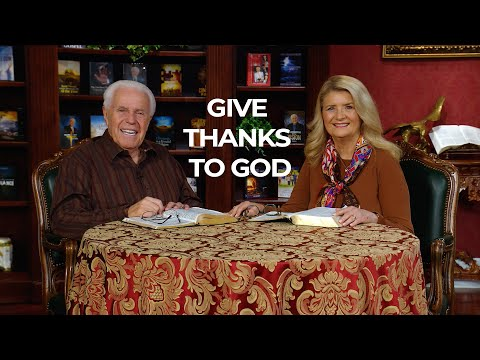 Give Thanks to God  Jesse & Cathy Duplantis