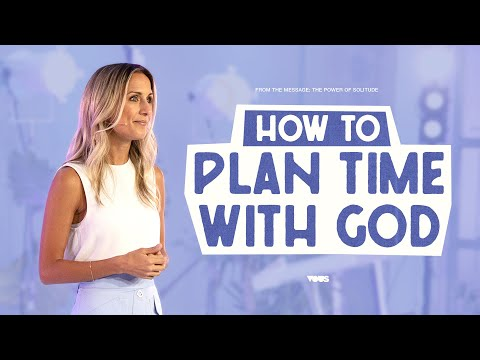 How to plan time with God - A Message from