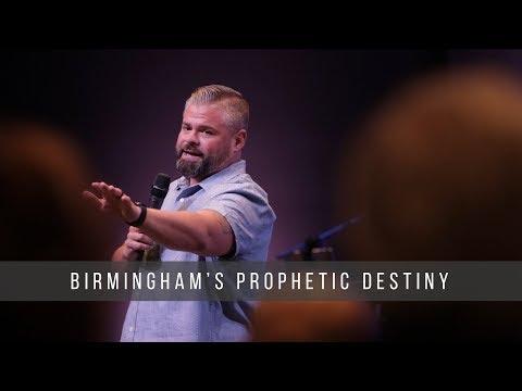 Birminghams Prophetic Destiny