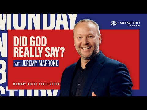 Did God Really Say?  Pastor Jeremy Marrone