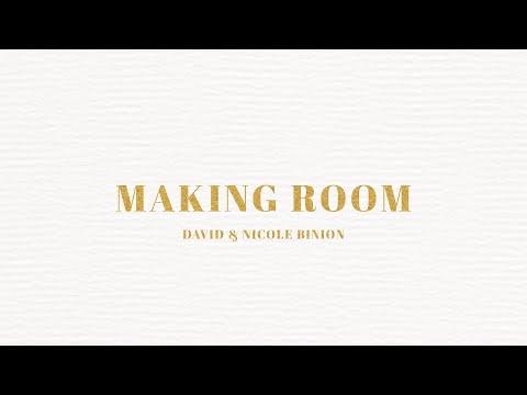 David & Nicole Binion - Making Room (Official Lyric Video)