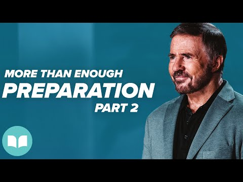 More Than Enough # 13  Preparation, Part 2  Mac Hammond