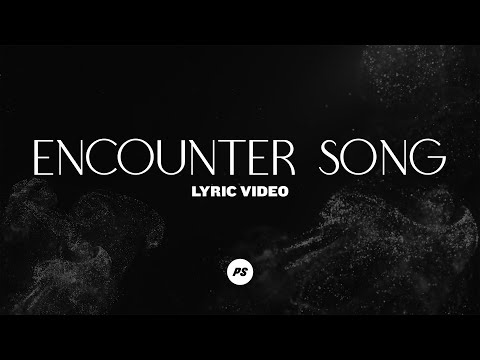 Encounter Song  Glory Pt. Two  Planetshakers Official Lyric Video