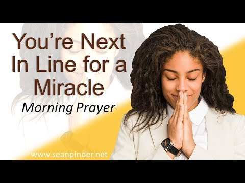RUTH 4 - YOU'RE NEXT IN LINE FOR A MIRACLE - MORNING PRAYER (video)