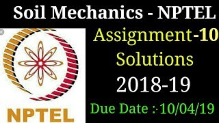 Soil Mechanics | Assignment 10 Solutions | NPTEL | 2018-19