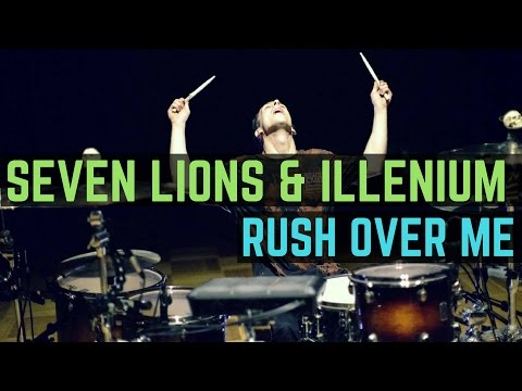 Seven Lions, Illenium & Said the Sky - Rush Over Me (feat. HALIENE) - Drum Cover - UCLYgzfr61oR0a9yskssoERg