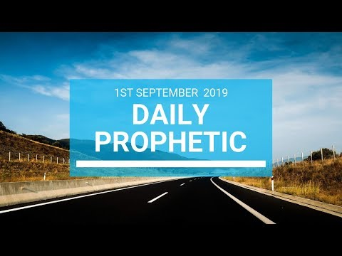 Daily Prophetic 1 September Word 1