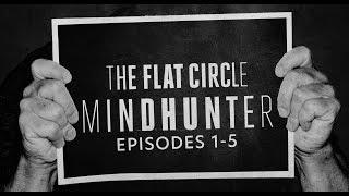 'Mindhunter' Season 2 Episodes 1-5 Analysis   The Flat Circle   The Ringer