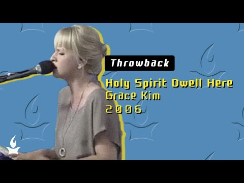 Holy Spirit Dwell Here -- The Prayer Room Live Throwback Moment