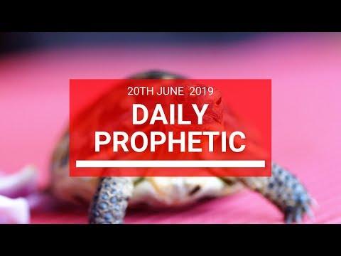 Daily Prophetic 20 June 2019 Word 2