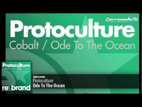 Protoculture - Ode To The Ocean (Original Mix) - UCGZXYc32ri4D0gSLPf2pZXQ