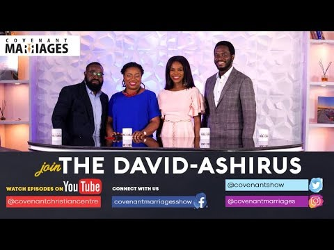 The Covenant Marriage Show-The David-Ashirus