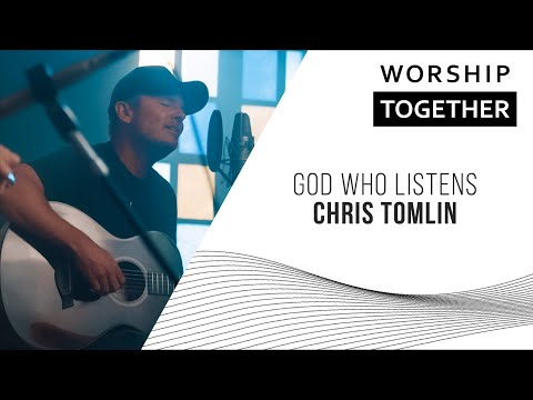 God Who Listens // Chris Tomlin // New Song Cafe