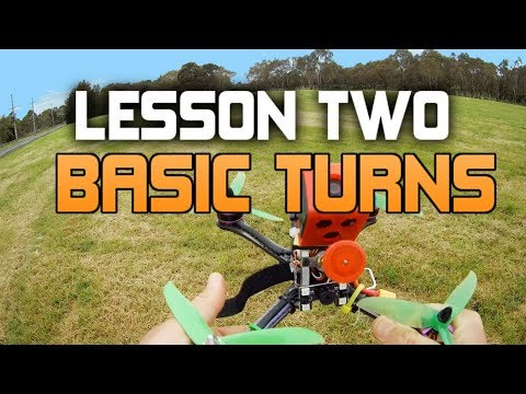 HOW TO FLY A FPV RACE DRONE. UAVFUTURES Flight School - Lesson 2 BASIC TURNS - UC3ioIOr3tH6Yz8qzr418R-g