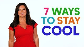 Amy Freeze has 7 ways to stay cool during the heat wave