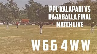 PPL kalapani vs rajaballa final match live streaming