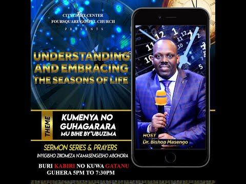 LIVE // BISHOP DR. FIDELE MASENGO - KUMENYA NO GUHAGARARA MU BIHE BY'UBUZIMA - 08.10.2019