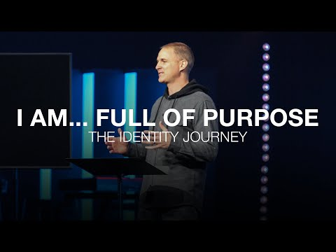 Identity Journey  I am...full of purpose  Esther 1-3