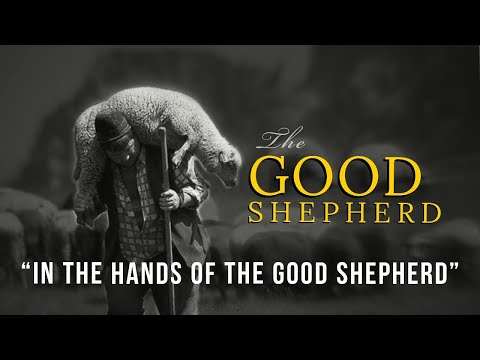 In The Hands of The Good Shepherd - Message Only
