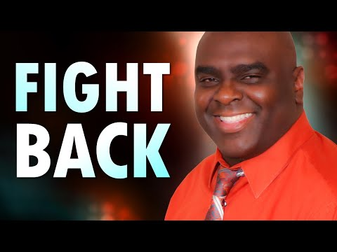 Fight Back  by Pastor Sean Pinder