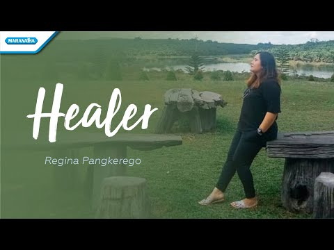 Healer - Regina Pangkerego (with lyric)