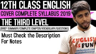 The Third Level (12th Class English)(One Stop Destination for Academics))
