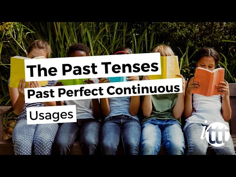 English Grammar - Past Perfect Continuous - Usage - Teaching Jobs
