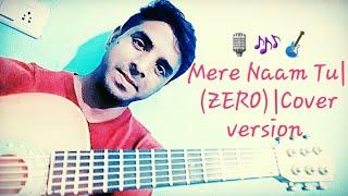 Mere Naam Tu ZERO  - anilsoni797 , Carnatic
