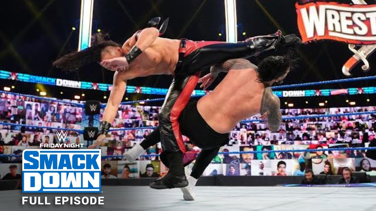 WWE SmackDown Full Episode, Night before WrestleMania 37, 9 April 2021
