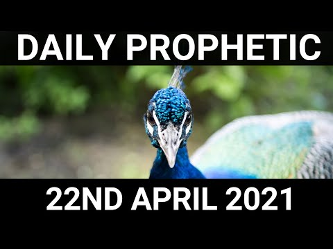 Daily Prophetic Word 22 April 2021 3 of 8