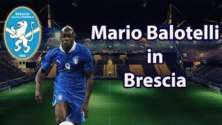 Mario Balotelli at Brescia - FM19 Experiment