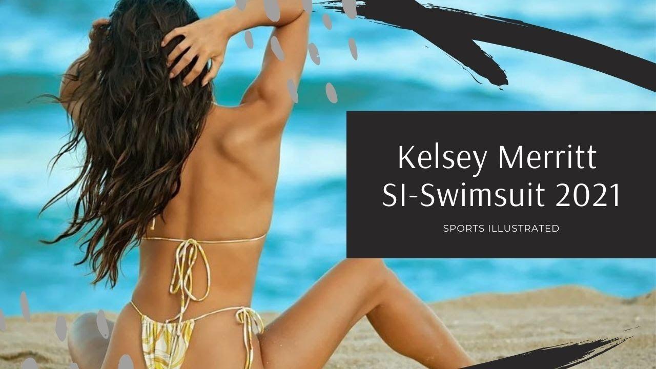 Kelsey Merritt's Sports Illustrated's 2021 Swimsuit Issue
