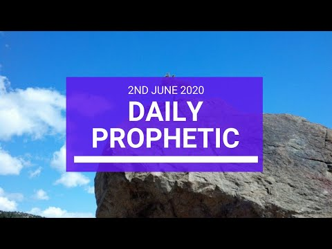 Daily Prophetic 2 June 2020 2 of 7