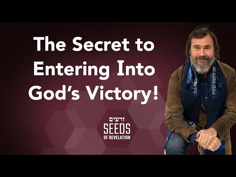 The Secret to Entering Into God's Victory!