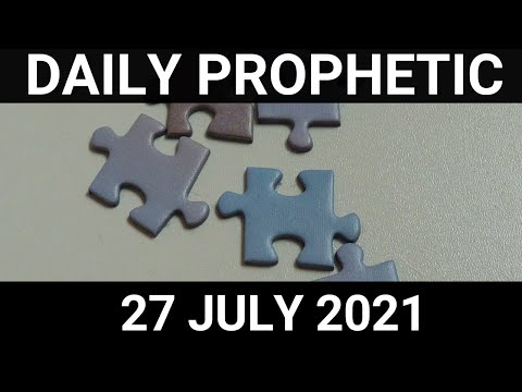 Daily Prophetic 27 July 2021 3 of 7