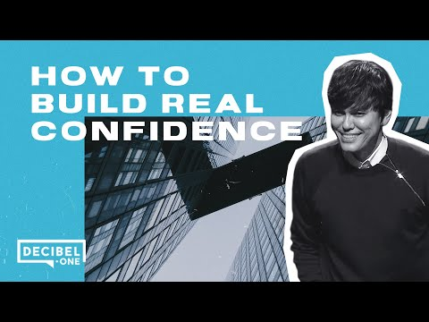 Joseph Prince How to build real confidence