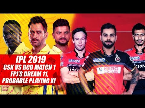 IPL 2019 CSK vs RCB Match 1: FPJ's Dream 11, Probable playing XI